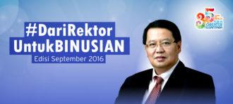 Dari Rektor untuk BINUSIAN Edisi September 2016